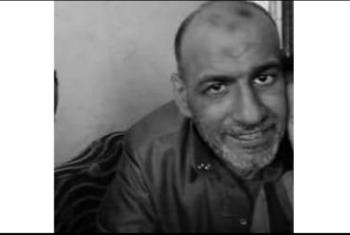 استشهاد المعتقل محمد حسن من مركز الحسينية جراء الإهمال الطبي بسجون الانقلاب