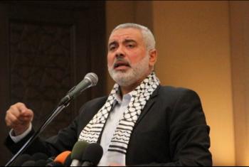 هنية يدعو الدول العربية والإسلامية للتحرك لوقف العدوان على القدس
